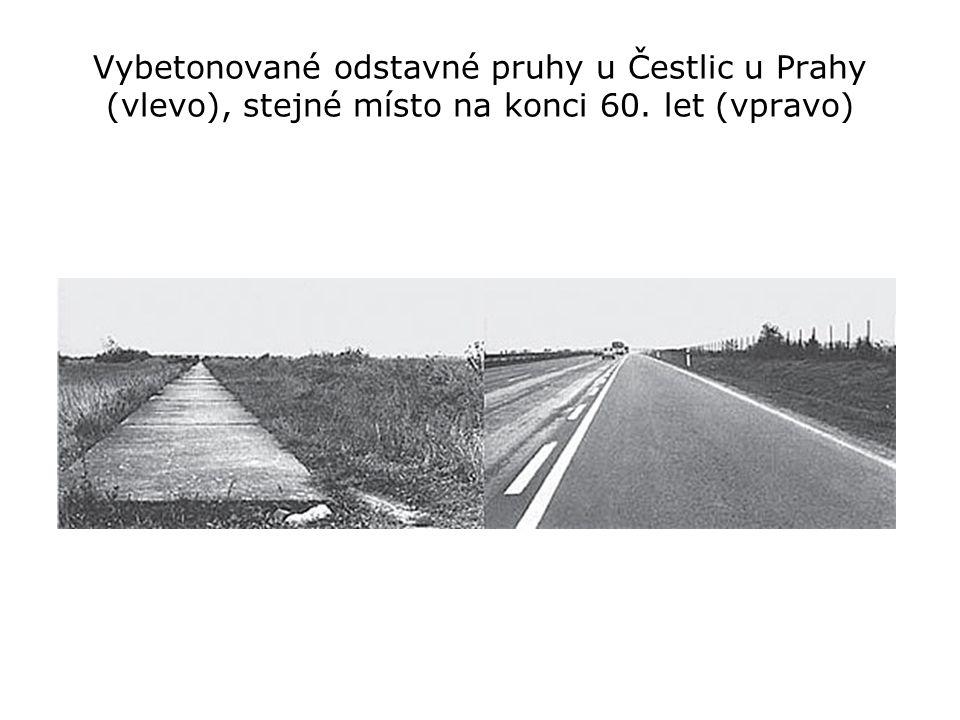 Vybetonované odstavné pruhy u Čestlic u Prahy (vlevo), stejné místo na konci 60. let (vpravo)