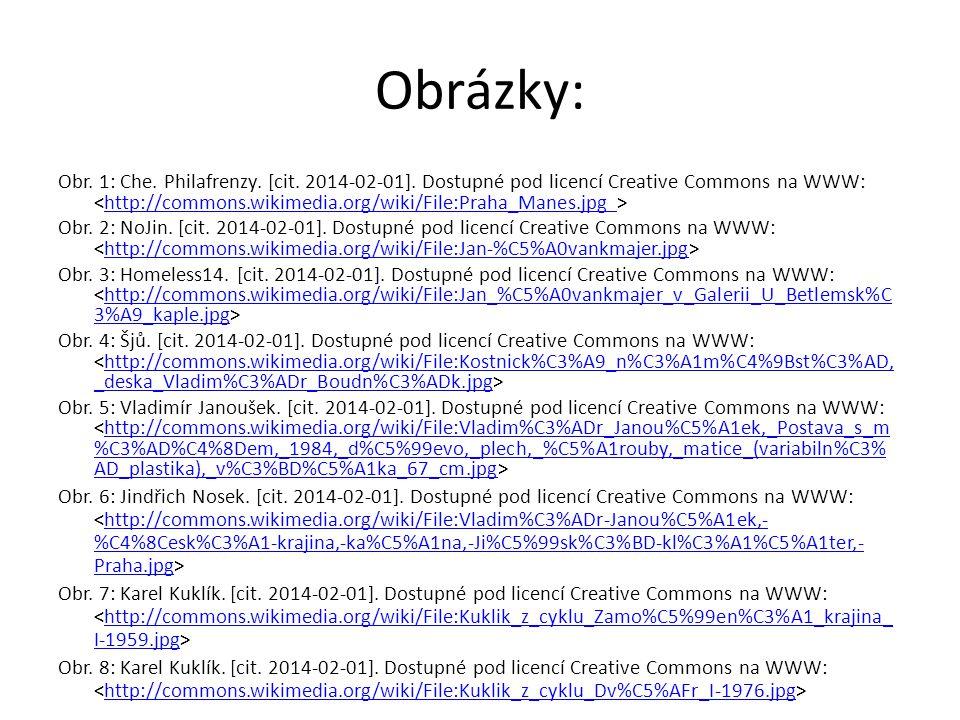 Obrázky: Obr. 1: Che. Philafrenzy. [cit. 2014-02-01]. Dostupné pod licencí Creative Commons na WWW: http://commons.wikimedia.org/wiki/File:Praha_Manes