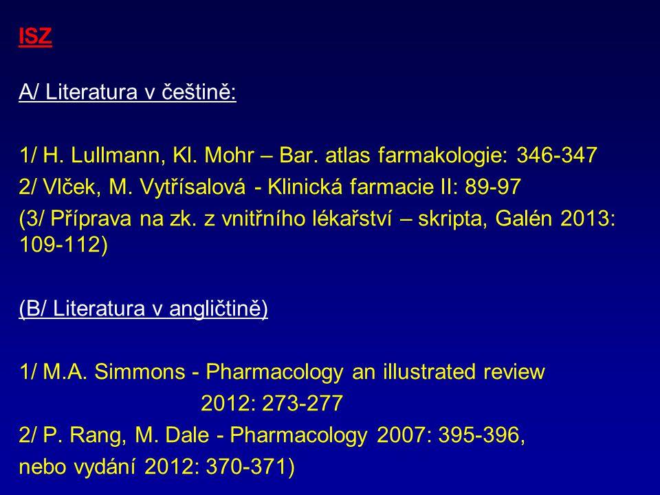 ISZ A/ Literatura v češtině: 1/ H.Lullmann, Kl. Mohr – Bar.