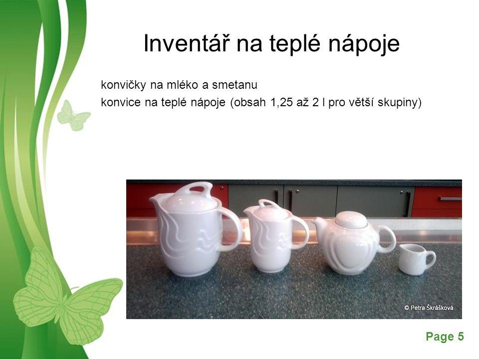 Free Powerpoint TemplatesPage 5 Inventář na teplé nápoje konvičky na mléko a smetanu konvice na teplé nápoje (obsah 1,25 až 2 l pro větší skupiny)