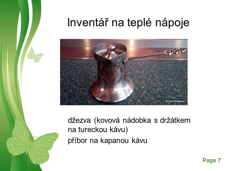 Free Powerpoint TemplatesPage 7 Inventář na teplé nápoje džezva (kovová nádobka s držátkem na tureckou kávu) příbor na kapanou kávu