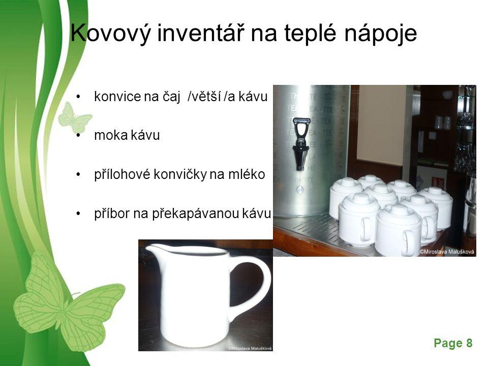 Free Powerpoint TemplatesPage 8 Kovový inventář na teplé nápoje konvice na čaj /větší /a kávu moka kávu přílohové konvičky na mléko příbor na překapáv
