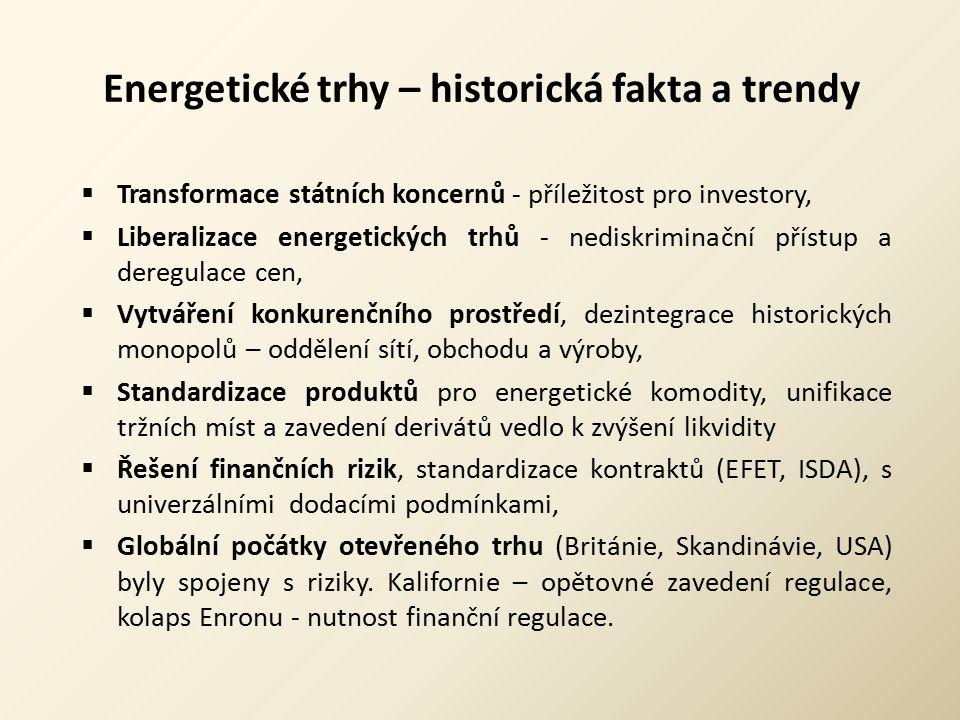 Energetické trhy – směrnice EU Impulsem pro liberalizaci trhu jsou směrnice EU (Directives) :  1996/92/EC o postupném otevírání trhu s elektřinou, v čl.