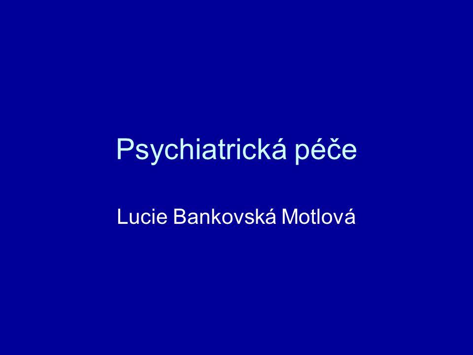 Psychiatrická péče Lucie Bankovská Motlová
