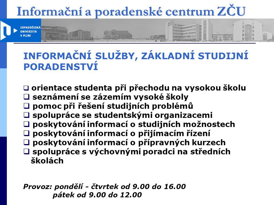 Informační a poradenské centrum ZČU POPLATKY ZA STUDIUM V souladu s § 58 odst.