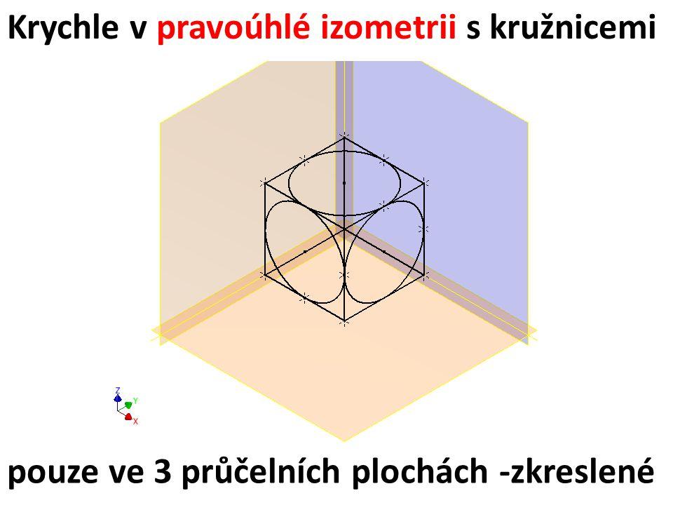 Krychle v pravoúhlé izometrii s kružnicemi pouze ve 3 průčelních plochách -zkreslené