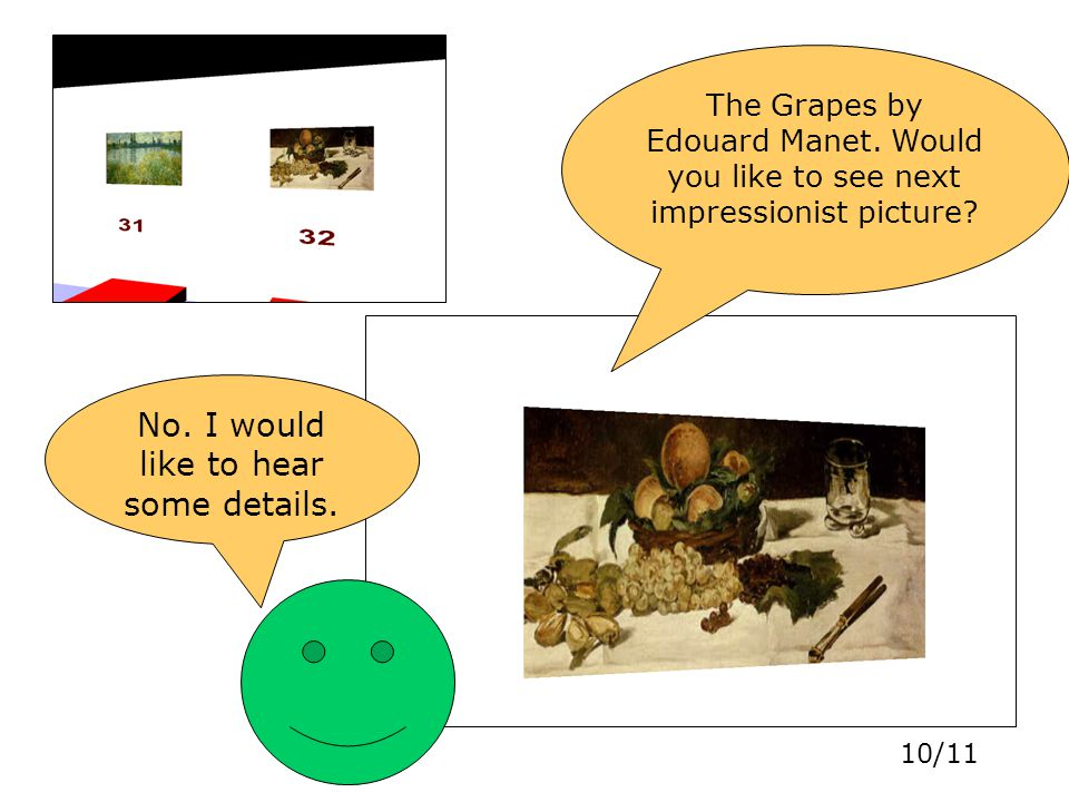 10/11 The Grapes by Edouard Manet.Would you like to see next impressionist picture.
