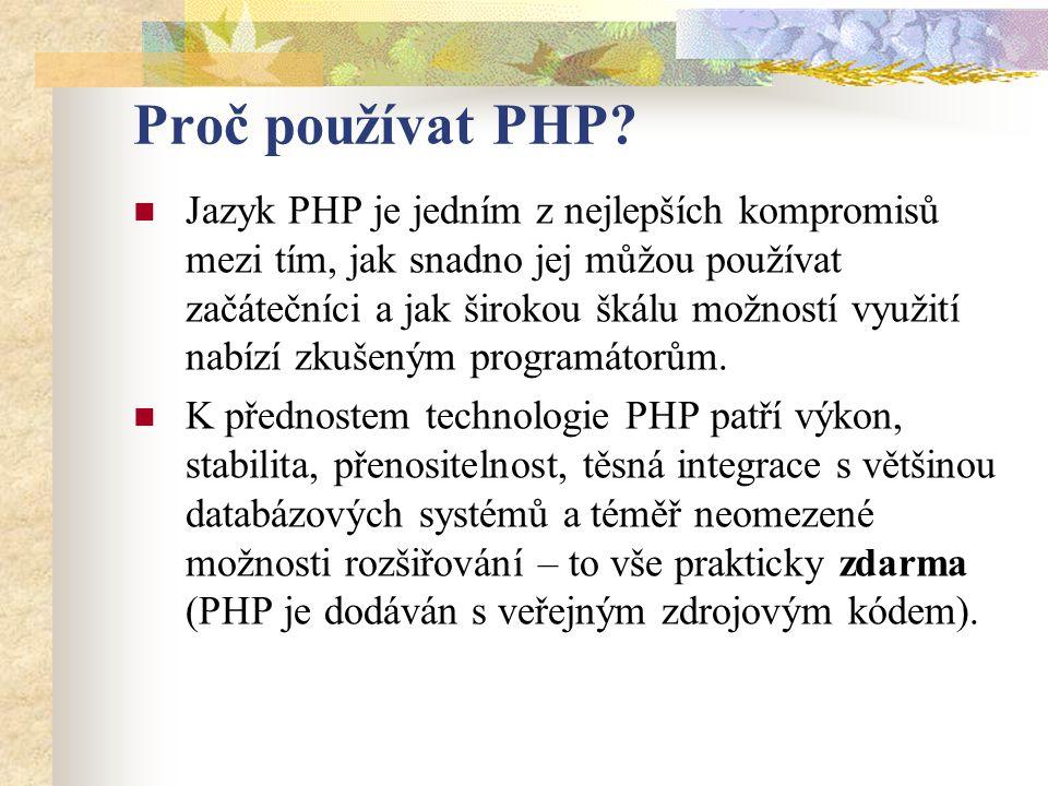 Proč používat PHP.