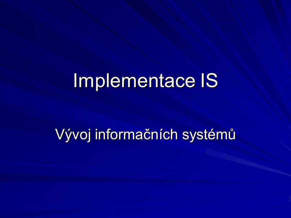 """Fáze implementace IS 1.1. Úvodní studie (""""studie proveditelnosti ) 2."""