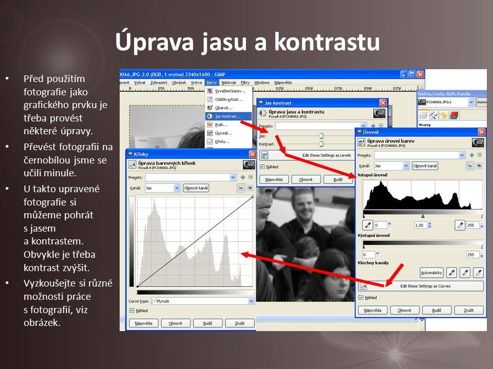 Před použitím fotografie jako grafického prvku je třeba provést některé úpravy. Převést fotografii na černobílou jsme se učili minule. U takto upraven
