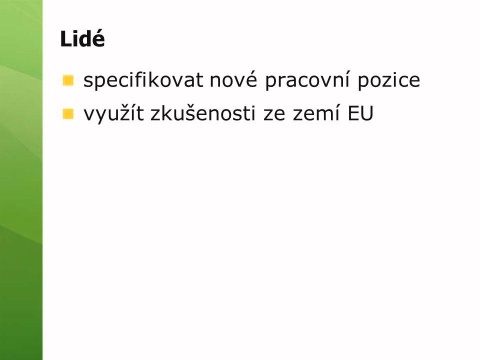 Lidé specifikovat nové pracovní pozice využít zkušenosti ze zemí EU