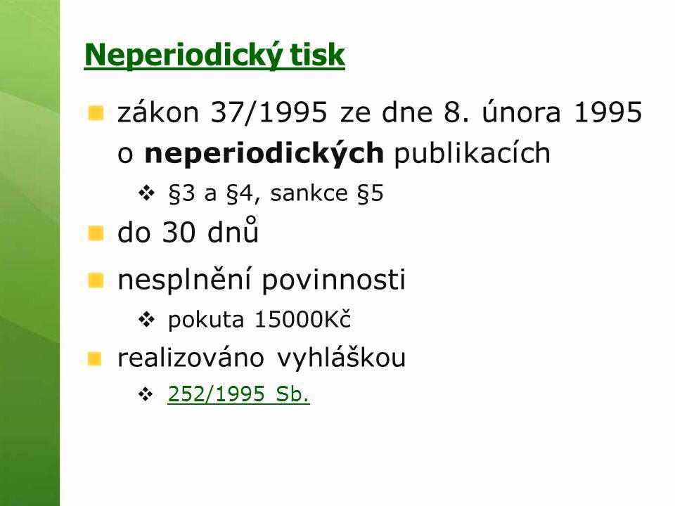 Neperiodický tisk zákon 37/1995 ze dne 8.