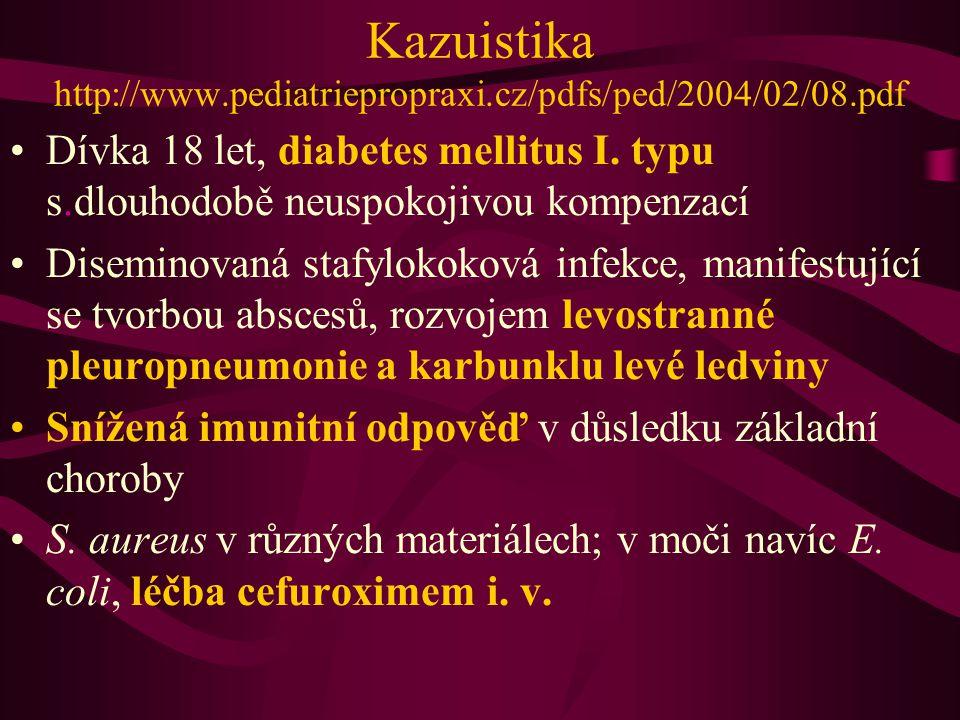 Kazuistika http://www.pediatriepropraxi.cz/pdfs/ped/2004/02/08.pdf Dívka 18 let, diabetes mellitus I. typu s.dlouhodobě neuspokojivou kompenzací Disem