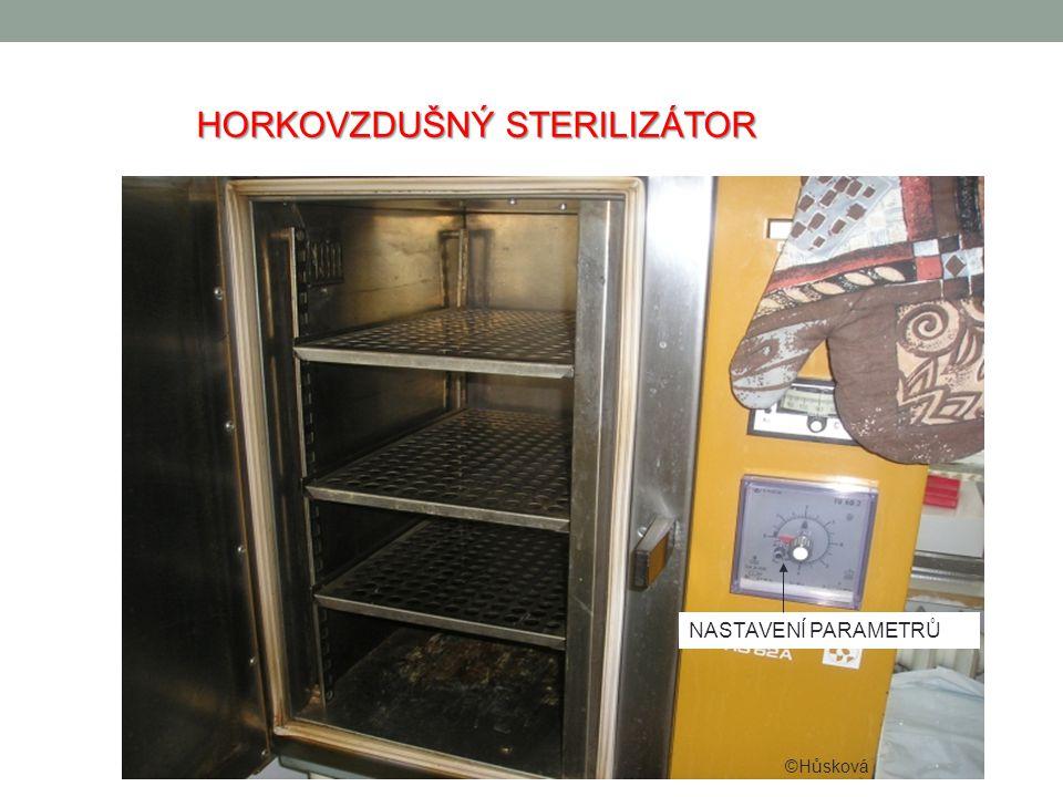 HORKOVZDUŠNÝ STERILIZÁTOR NASTAVENÍ PARAMETRŮ ©Hůsková