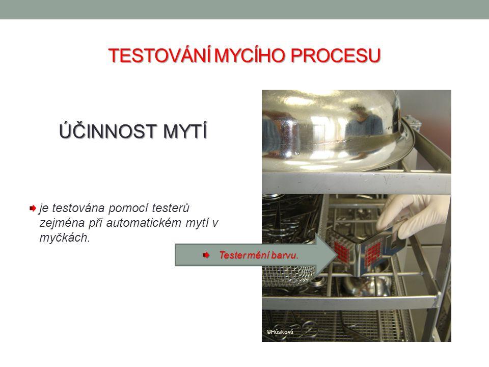 TESTOVÁNÍ MYCÍHO PROCESU ÚČINNOST MYTÍ je testována pomocí testerů zejména při automatickém mytí v myčkách. Tester mění barvu. ©Hůsková