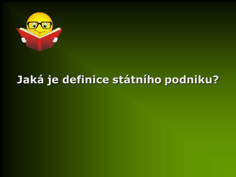 Jaká je definice státního podniku?