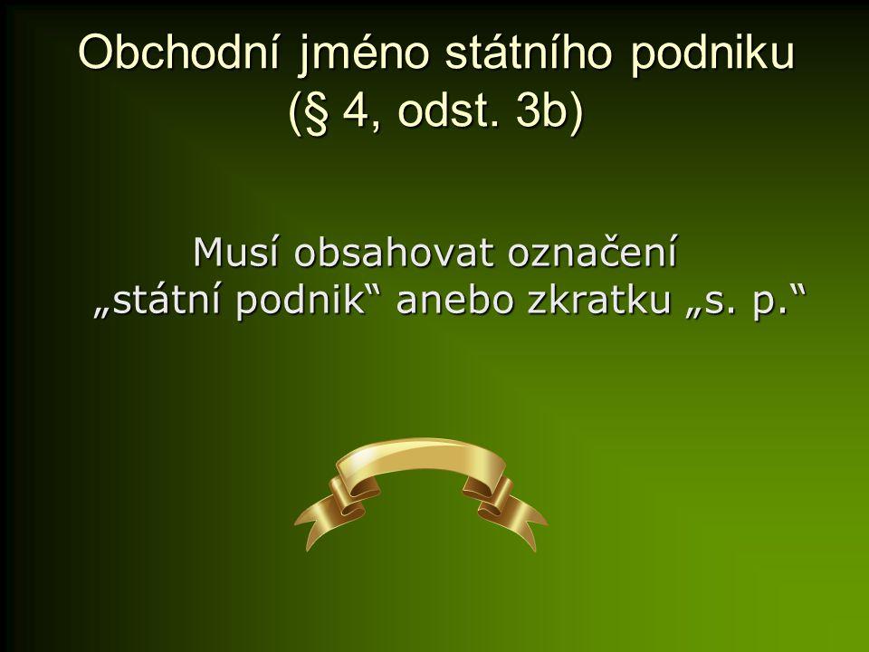 Obchodní jméno státního podniku (§ 4, odst.