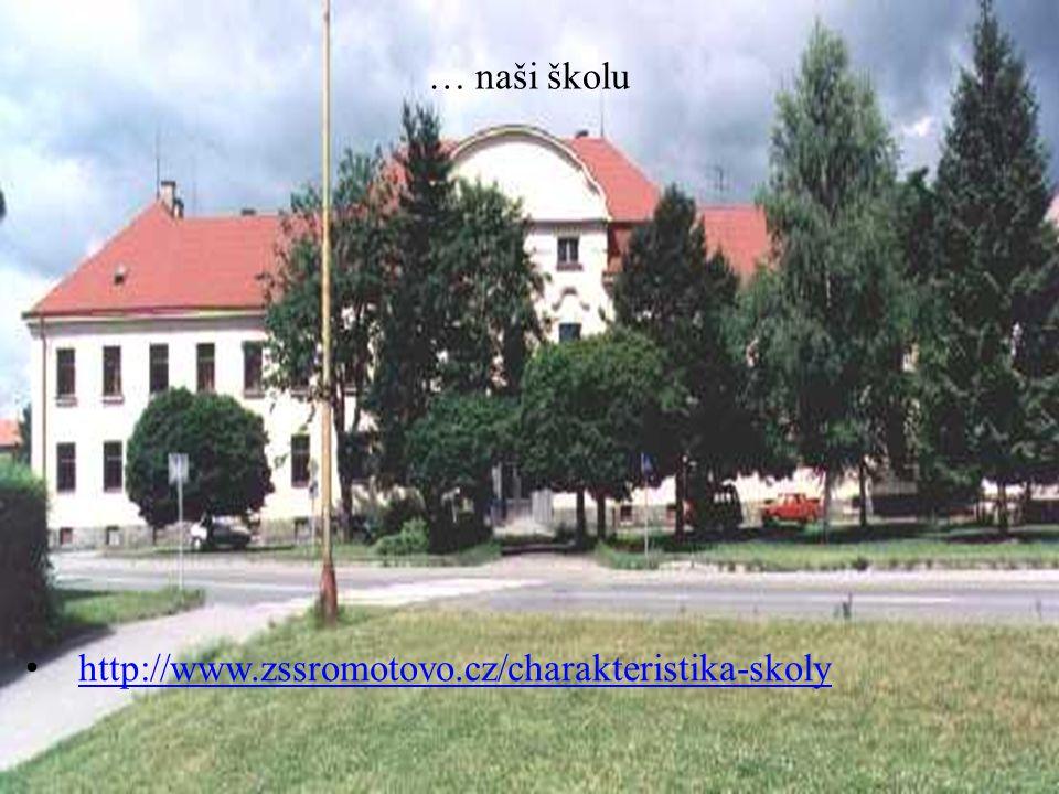 http://www.zssromotovo.cz/charakteristika-skoly … naši školu
