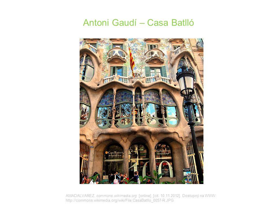 Antoni Gaudí – Casa Batlló AMADALVAREZ. commons.wikimedia.org [online]. [cit. 10.11.2012]. Dostupný na WWW: http://commons.wikimedia.org/wiki/File:Cas