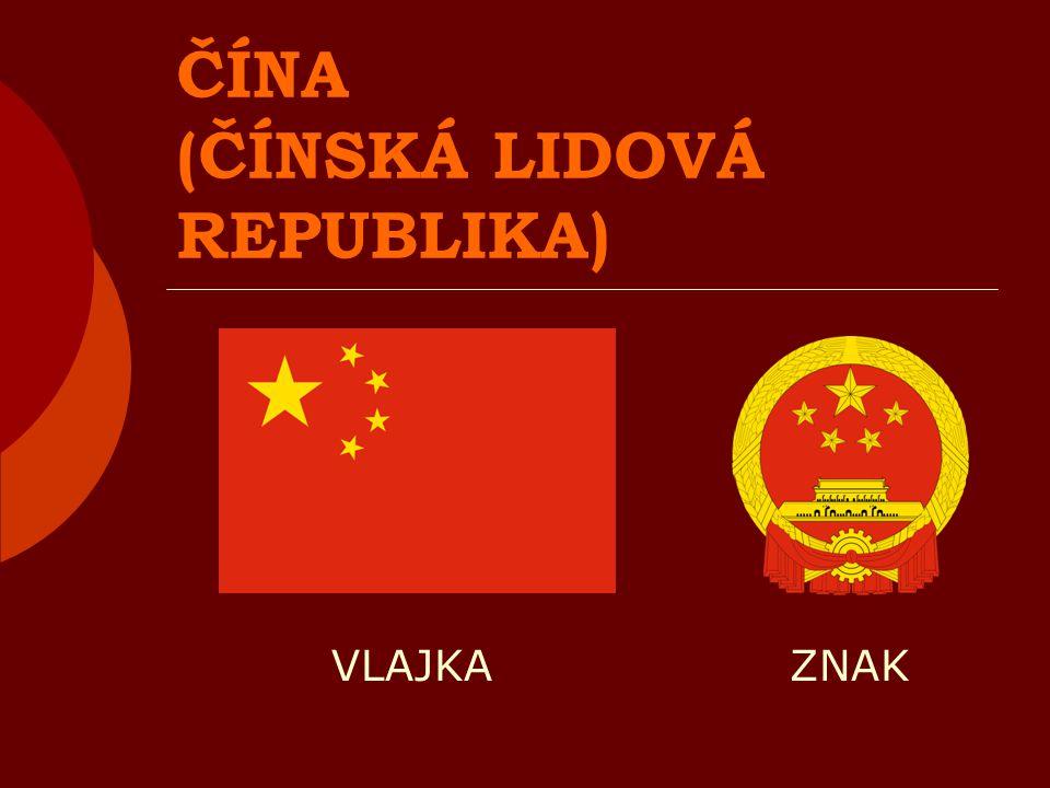 ČÍNA (ČÍNSKÁ LIDOVÁ REPUBLIKA) VLAJKA ZNAK