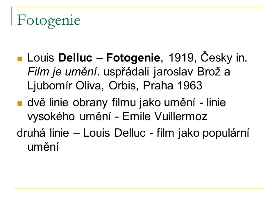 Fotogenie Louis Delluc – Fotogenie, 1919, Česky in.