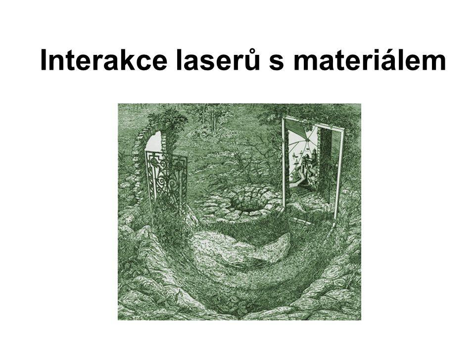 Interakce laserů s materiálem