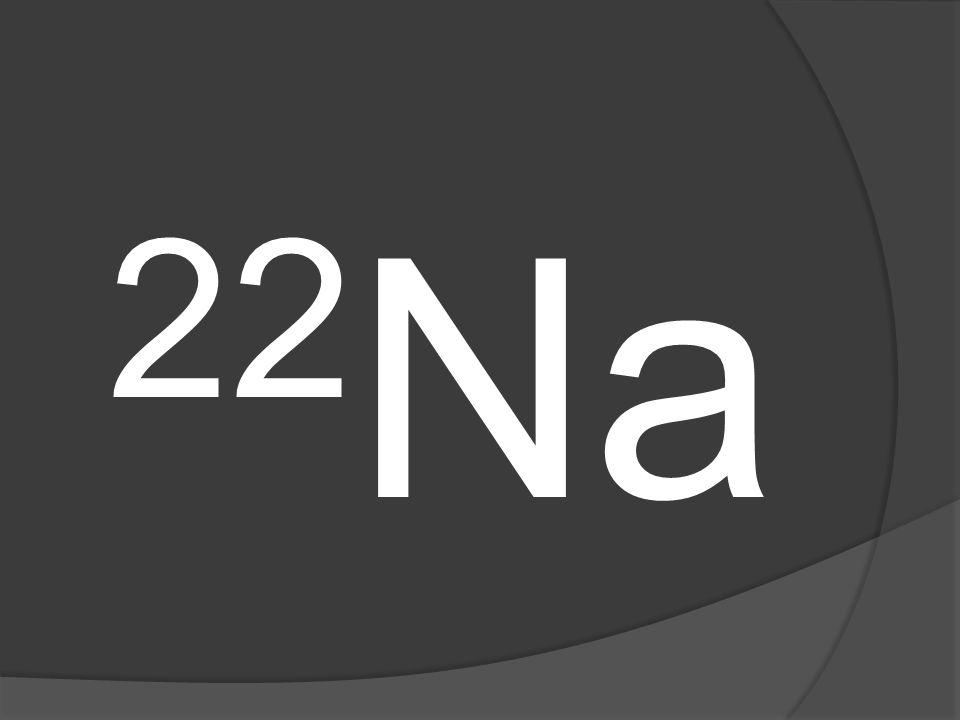 22 Na