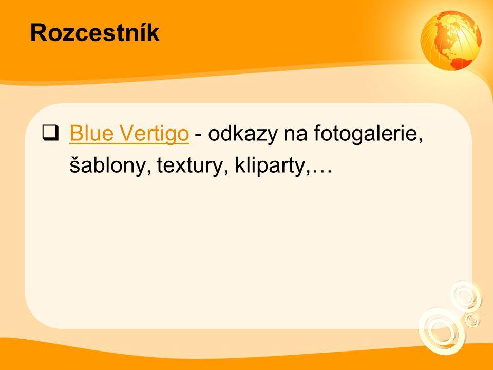 Rozcestník  Blue Vertigo - odkazy na fotogalerie, šablony, textury, kliparty,… Blue Vertigo