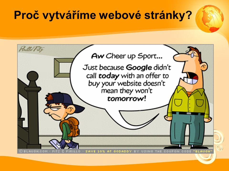 Proč vytváříme webové stránky?