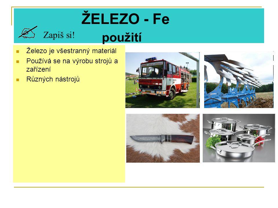 Použité materiály Text je zpracován podle učebnice Chemie pro devátý ročník zvláštní školy, nakladatelství Parta ISBN 80-901709- 8-6 a pracovního sešitu Chemie pro 9.ročník zvláštní školy, nakladatelství Parta Vysoká pec-http://www.zschemie.euweb.cz/zelezo/zelezo3.html Obrázky železné rudy-http://www.zschemie.euweb.cz/zelezo/zelezo3.html Meteorit- http://www.ian.cz/detart_fr.php?id=578http://www.ian.cz/detart_fr.php?id=578 Meteorit přílet k zemi-http://technet.idnes.cz/ Obrázek člověka - Chemie pro devátý ročník zvláštní školy- ISBN 80-901709-8-6 Koroze-http://www.i-dum.cz/CZ/page/40/tri-ucinky-upraven-vod-cwt-vulcan-calmat-i-catronic-vita.html http://www.hobbystranky.cz/jak-na/odstraneni-laku-novy-nater-dveri obrázek.-nátěr a smirkování- http://www.hornbach.cz/cms/cs/cz/projekty/bydleni/vsechny_navody_pro_bydleni/pracovni_postup_22113.html?p= 1&hpp=10 Hasičské auto-http://www.vyprostovani.estranky.cz/clanky/soutezici/ Pluh-http://paral.blog.respekt.ihned.cz/c1-46125230-opatrovat-vlastni-rukou-ne-drtit-ocelovou-pesti Nůž-http://eshop.krasnenoze.cz Nádobí-http://kuchyne.dumazahrada.cz/clanky/kuchyne