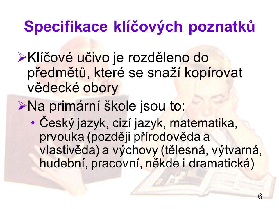 7 Český jazyk - literatura  V prvním ročníku je cílem naučit se číst a psát  V dalších ročnících se tyto dovednosti zdokonalují  Důležitým cílem je rovněž zajistit základní rozhled po dětské literatuře, nejvýznamnějších autorech a ilustrátorech