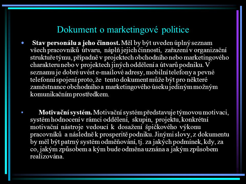 Dokument o marketingové politice Stav personálu a jeho činnost.