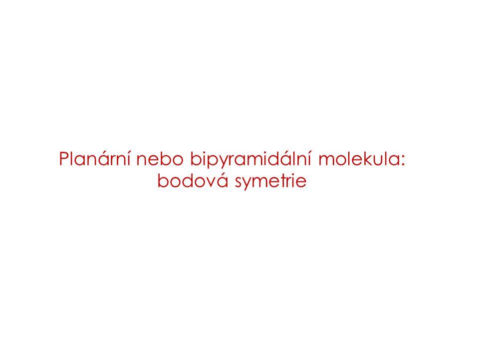 Planární nebo bipyramidální molekula: bodová symetrie