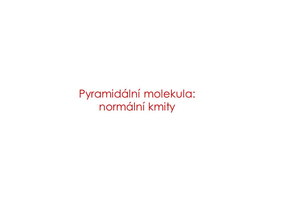Pyramidální molekula: normální kmity