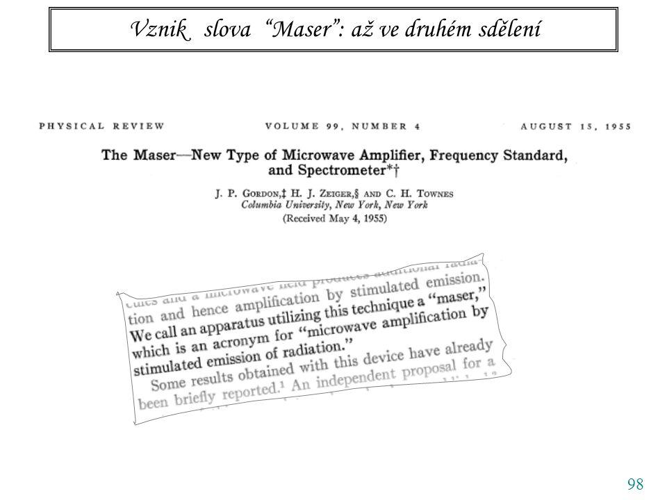 98 Vznik slova Maser : až ve druhém sdělení