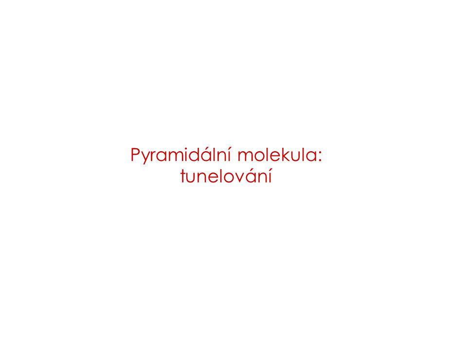 Pyramidální molekula: tunelování