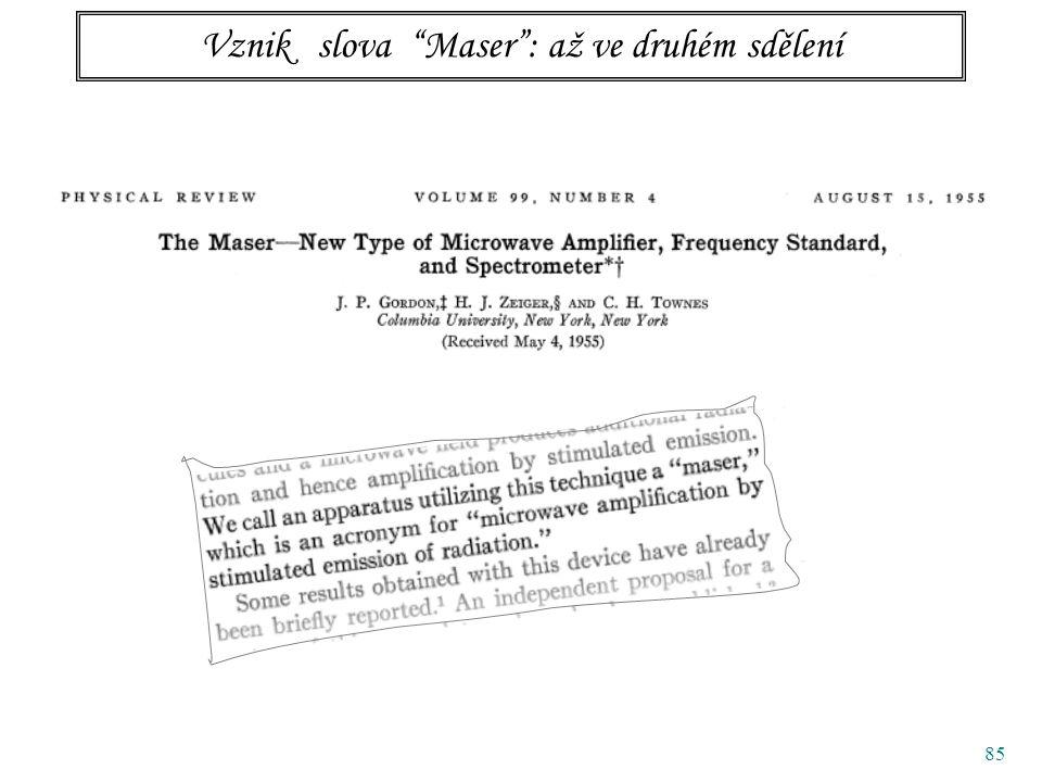 85 Vznik slova Maser : až ve druhém sdělení