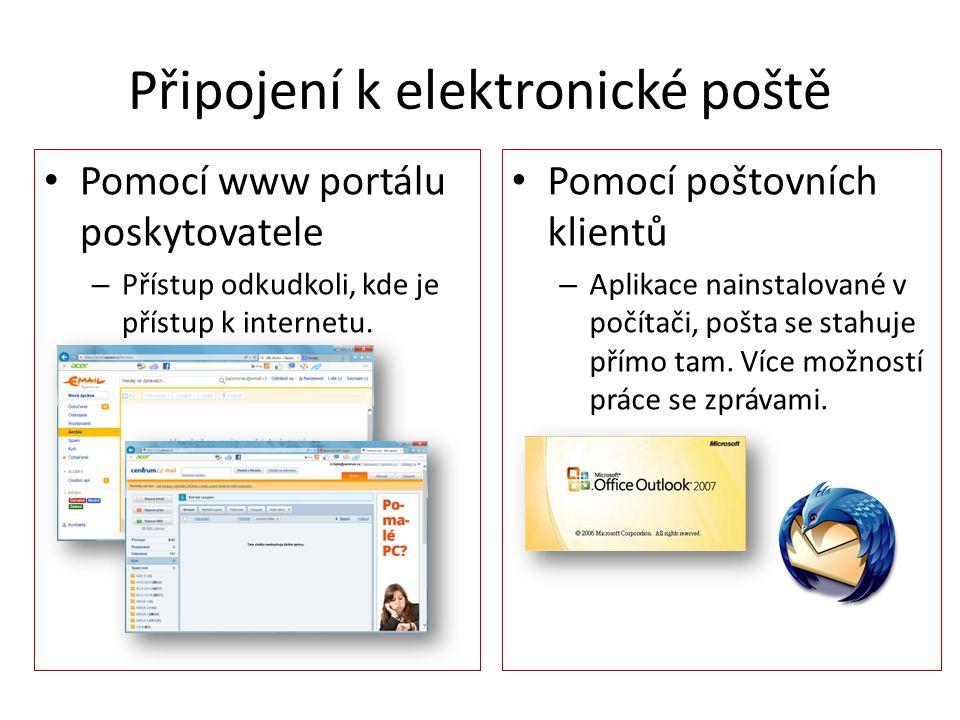Připojení k elektronické poště Pomocí www portálu poskytovatele – Přístup odkudkoli, kde je přístup k internetu.