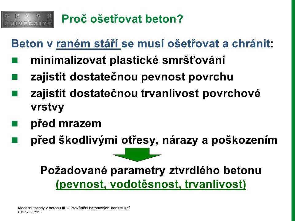 Moderní trendy v betonu II. – Betony pro dopravní stavby Praha 14. 3. 2013 DOTAZY?