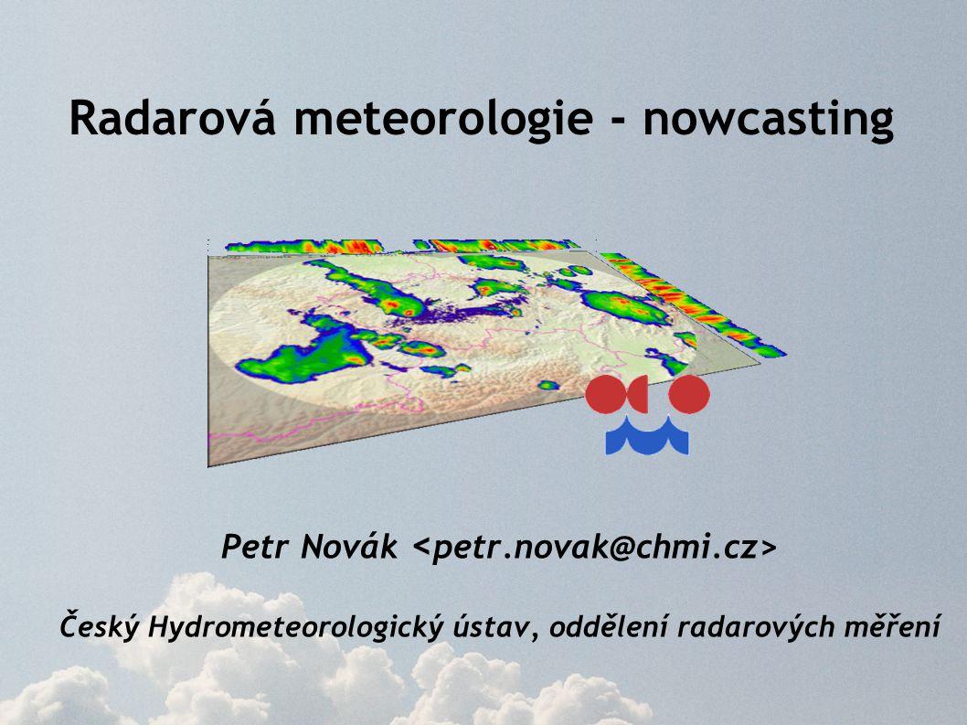 Nowcasting aktuální stav počasí + velmi krátkodobá předpověď detailní analýza současného stavu počasí spolu s předpovědí na několik hodin dopředu, která vychází z extrapolace trendu vývoje (Conway, 1998) detailní předpověď na dobu 0-6 hodin s upřesněním předpovědi na dobu 6-12 hodin (COST-78)