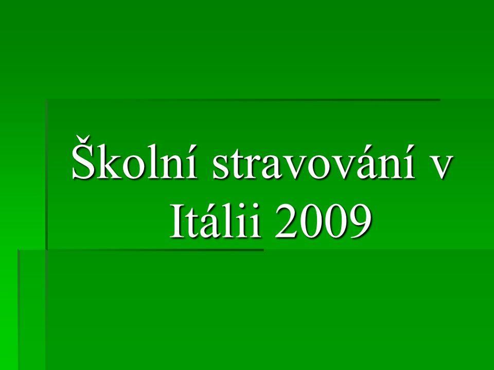 Školní stravování v Itálii 2009