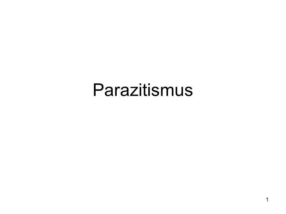 1 Parazitismus