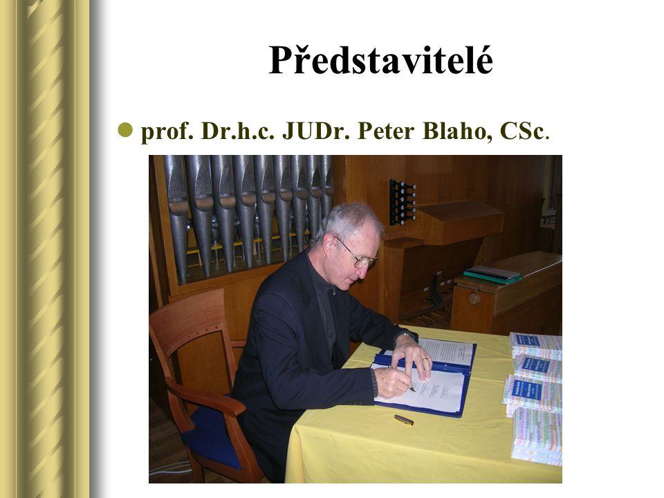 Představitelé prof. Dr.h.c. JUDr. Peter Blaho, CSc.
