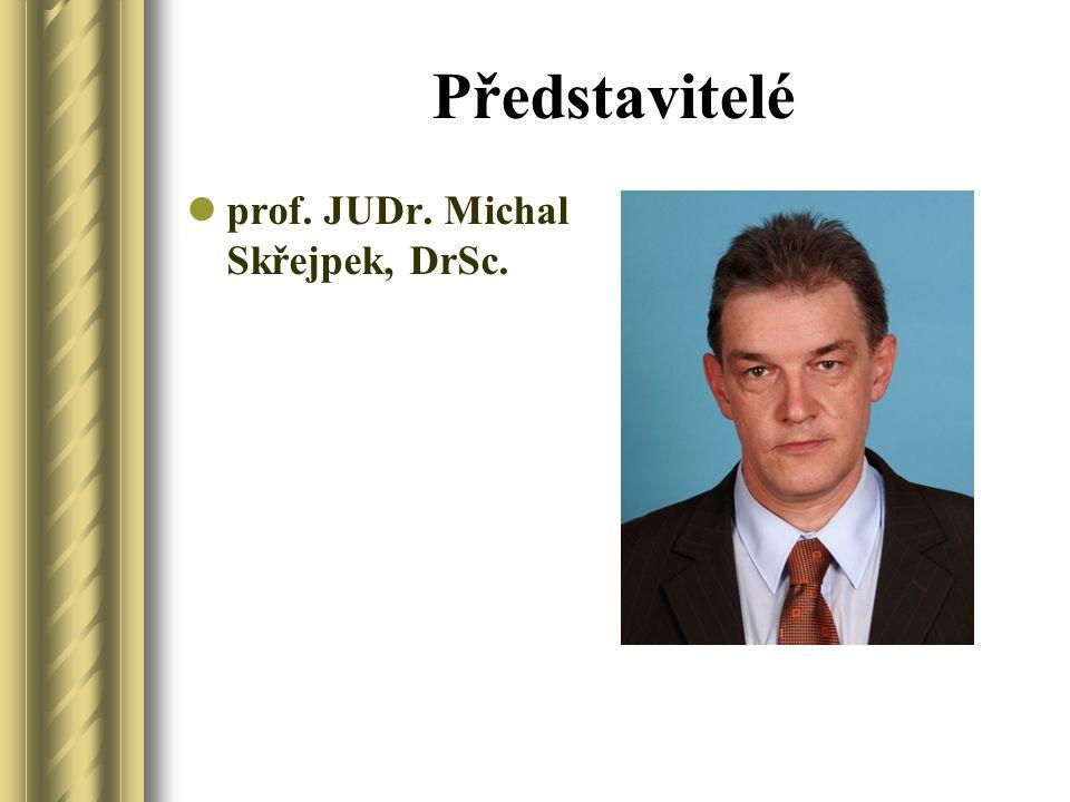 Představitelé prof. JUDr. Michal Skřejpek, DrSc.