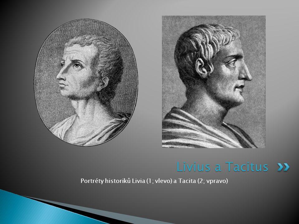 Portréty historiků Livia (1; vlevo) a Tacita (2; vpravo) Livius a Tacitus