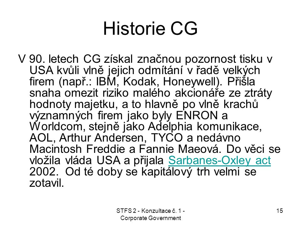 STFS 2 - Konzultace č. 1 - Corporate Government 15 Historie CG V 90.