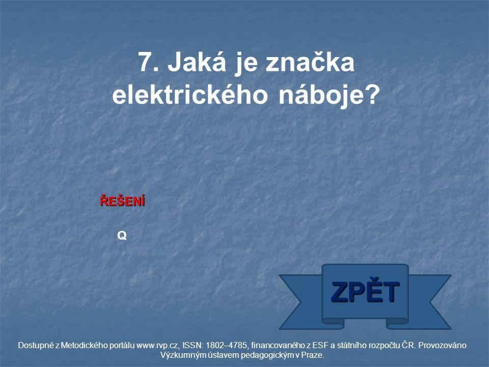 ŘEŠENÍ Q ZPĚT Dostupné z Metodického portálu www.rvp.cz, ISSN: 1802–4785, financovaného z ESF a státního rozpočtu ČR.