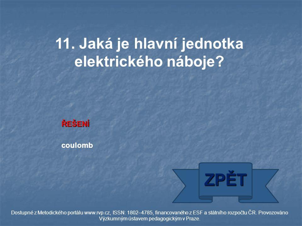 ŘEŠENÍ coulomb ZPĚT Dostupné z Metodického portálu www.rvp.cz, ISSN: 1802–4785, financovaného z ESF a státního rozpočtu ČR.