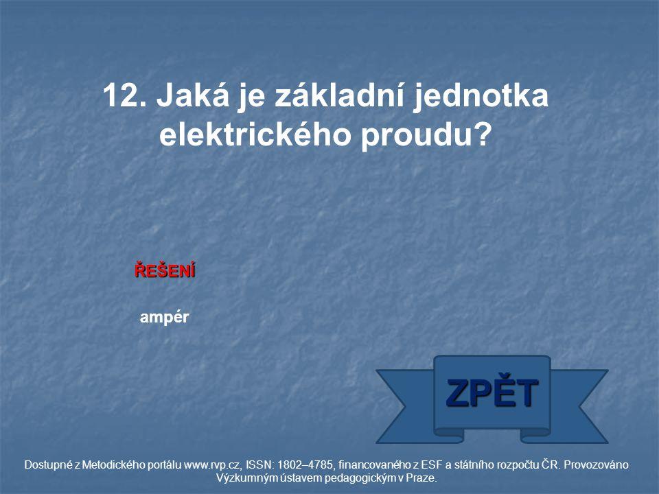 ŘEŠENÍ ampér ZPĚT Dostupné z Metodického portálu www.rvp.cz, ISSN: 1802–4785, financovaného z ESF a státního rozpočtu ČR.