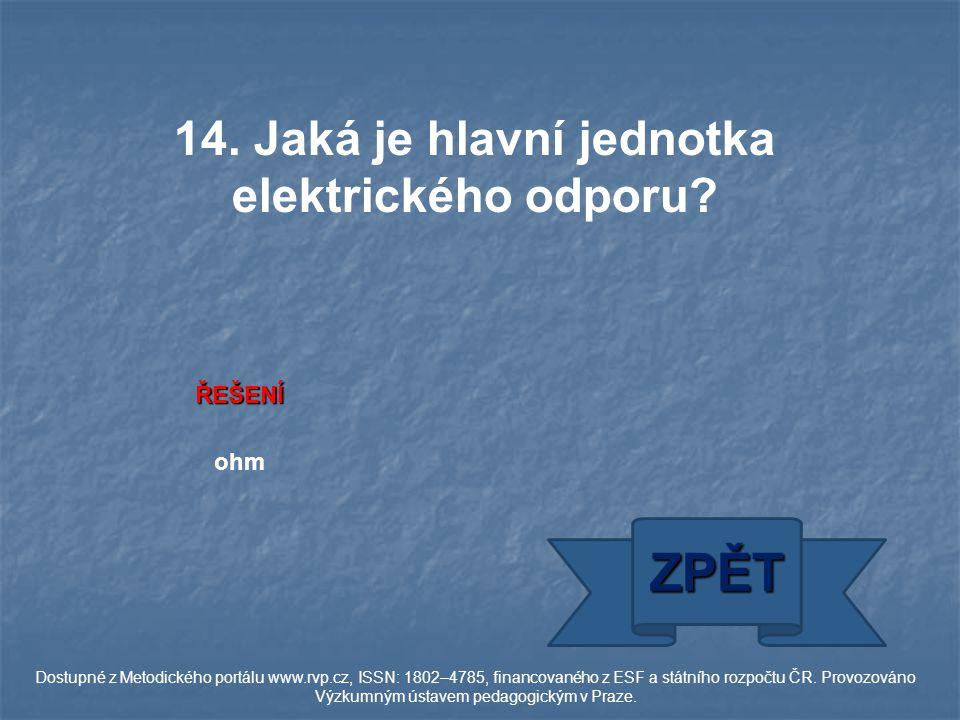 ŘEŠENÍ ohm ZPĚT Dostupné z Metodického portálu www.rvp.cz, ISSN: 1802–4785, financovaného z ESF a státního rozpočtu ČR.